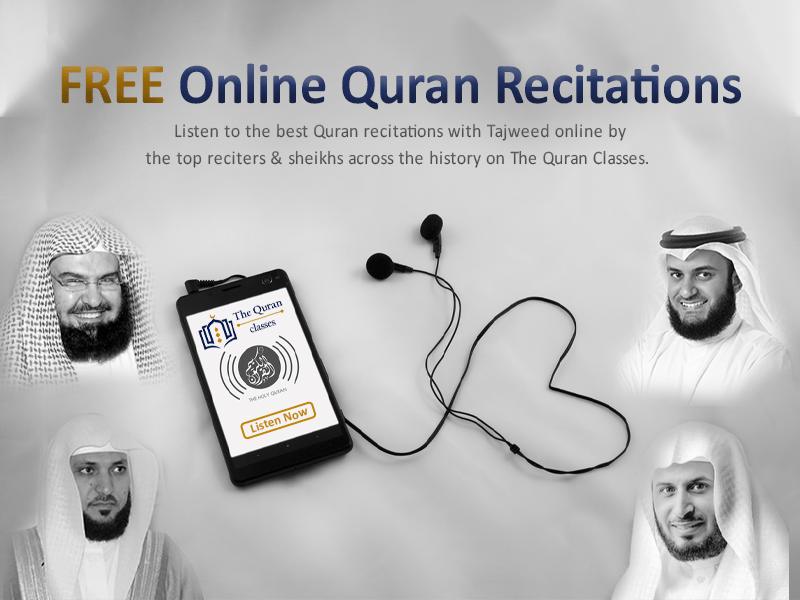 Listen to Quran Recitations FREE (AD) - The Quran Classes