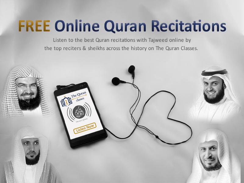 Listen to Quran Recitations FREE (AD) - The Quran Classes