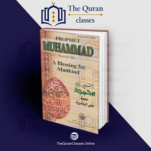 Prophet Muhammad-Blessing for Mankind - TheQuranClasses.Online