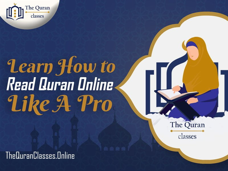 Learn How to Read Quran Online Like A Pro - The Quran Classes