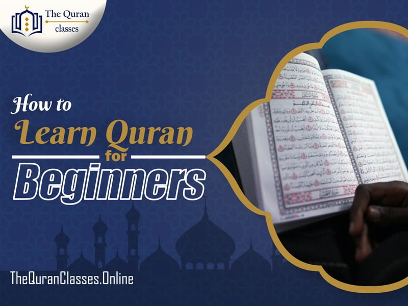 How to Learn Quran for Beginners - thequranclasses.online