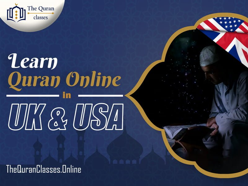 Learn Quran Online in UK & USA - thequranclasses.online