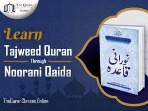 Learn Tajweed Quran Through Noorani Qaida - thequranclasses.online